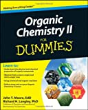 Organic Chemistry II For Dummies, John T. Moore, Richard H. Langley, 0470178159