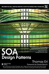 SOA Design Patterns (paperback) (The Pearson Service Technology Series from Thomas Erl) Kindle Edition