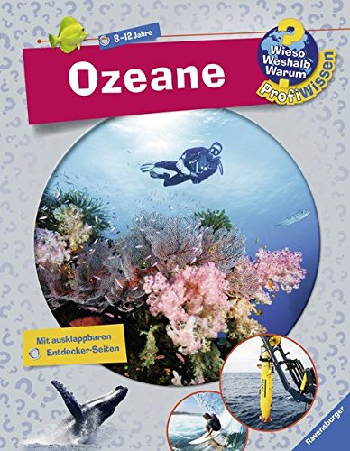 Ozeane (Wieso? Weshalb? Warum? ProfiWissen, Band 19)