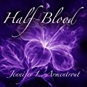 Half-Blood: Covenant, Book 1 Audiobook by Jennifer L. Armentrout Narrated by Justine Eyre