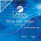 Wine Into Water [Accompaniment/Performance Track]