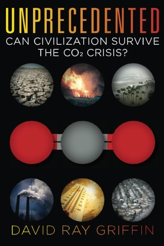Unprecedented: Can Civilization Survive the CO2 Crisis? (Human And Social Biology Multiple Choice Questions)