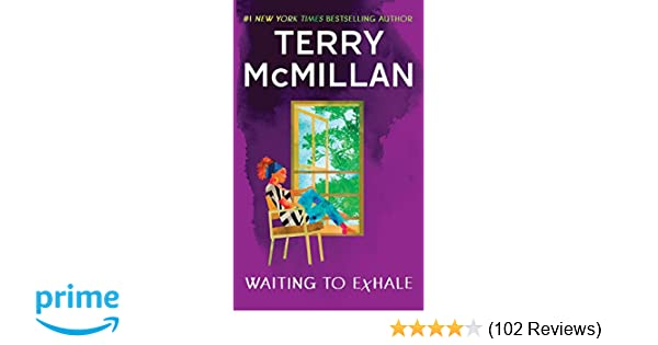 61004b69d367f Amazon.com  Waiting to Exhale (A Waiting to Exhale Novel) (9780451233424)   Terry McMillan  Books