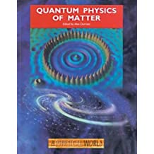Quantum Physics of Matter