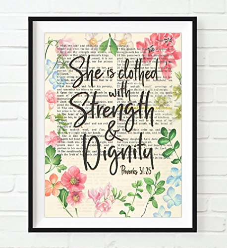 Floral- She is Clothed with Strength & Dignity-Proverbs 31:25 Christian ART PRINT, UNFRAMED, Vintage Bible page verse scripture wall & home decor poster, 8x10 inches