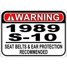 Personalized Parking Signs 1989 89 CHEVY S-10 Seat Belt Warning Aluminum Street Sign - 12 x 16 Inches