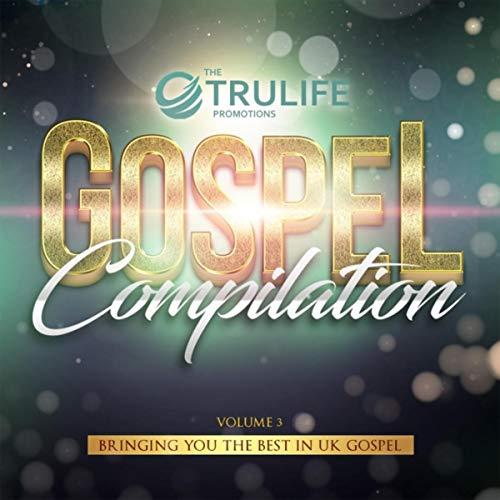 The Tru-Life Gospel Compilation, Vol. 3 (2019)