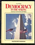 Democracy in the Making : American Government and Politics, Burnham, Walter D., 0131985086