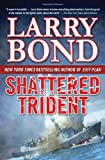 Shattered Trident (A Jerry Mitchell Novel)