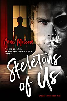 Skeletons of Us (Unquiet Mind Book 2) by [Malcom, Anne]
