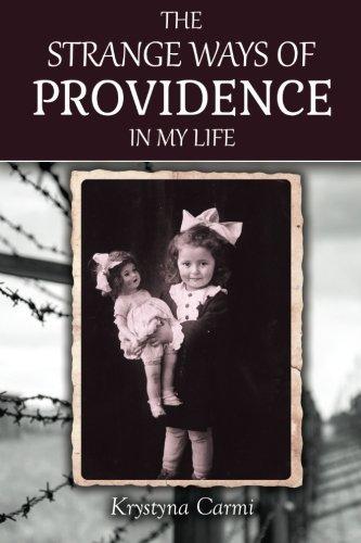 The Strange Ways of Providence In My Life by Krystyna Carmi - Shopping Providence Mall