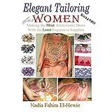 Elegant Tailoring For Women (Black & White Edition)
