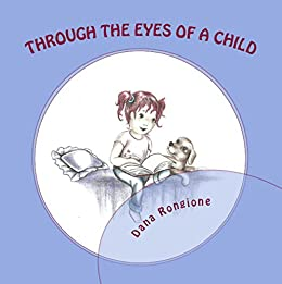 Through the Eyes of a Child by [Rongione, Dana]