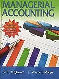 Managerial Accounting, Hartgraves, Al and Morse, Wayne, 1618530968
