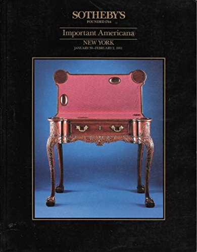 Sotheby's: Important Americana, Including Furniture, Folk Art, Quilts, Paintings, Prints, Silver and Chinese Export Porcelain; New York; January 30-February 2, 1991; Sale 6132