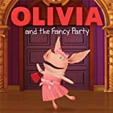 OLIVIA and the Fancy Party, Cordelia Evans, 1481403648