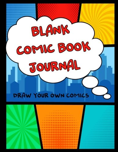 Blank Comic Book Journal: Draw Your Own Comics