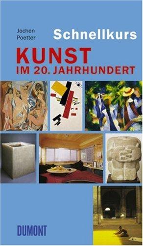 Download DuMont Schnellkurs Kunst im 20. Jahrhundert. pdf epub