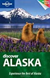 img - for Lonely Planet Discover Alaska (Full Color Regional Travel Guide) book / textbook / text book