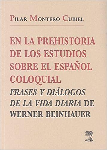 En La Prehistoria De Los Estudios Sobre El Espaãol