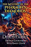 img - for Ava & Carol Detective Agency: The Mystery of the Pharaoh's Diamonds book / textbook / text book
