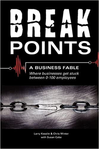 Break Points A Business Fable Where Businesses Get Stuck Between