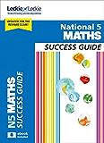 Success Guide for SQA Exam Revision – National 5 Maths Revision Guide for New 2019 Exams: Success Guide for CfE SQA Exams (English Edition)