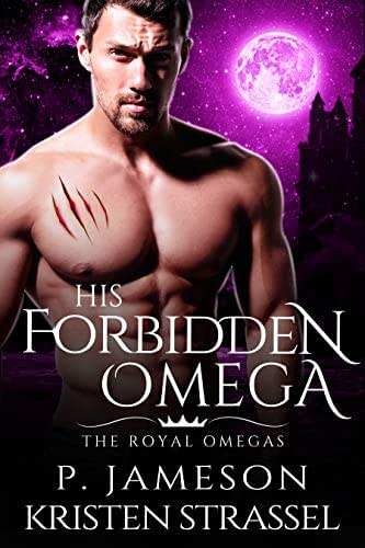 His Forbidden Omega (The Royal Omegas Book 1)
