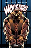 Wolf-Man, Tome 3 :