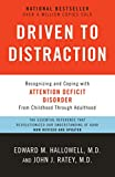 img - for Driven to Distraction (Revised): Recognizing and Coping with Attention Deficit Disorder book / textbook / text book