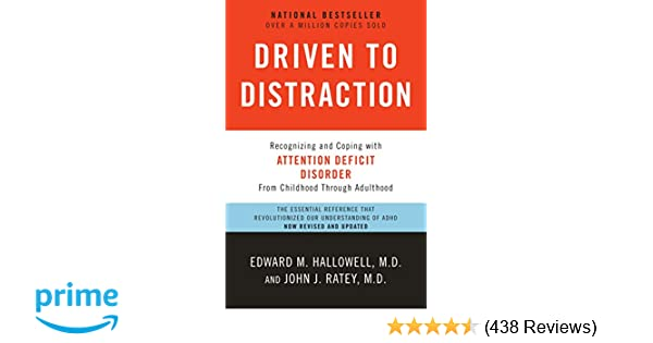 a19f155174449 Driven to Distraction (Revised): Recognizing and Coping with ...