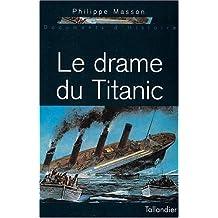 Drame du Titanic (Le)