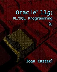 Learn how to most effectively use PL/SQL programming language with one of the most popular and widely-used software programs in large companies today -- Oracle11g. ORACLE 11G: PL/SQL PROGRAMMING & ORACLE CD, 2E uses Oracle 11g to provide ...