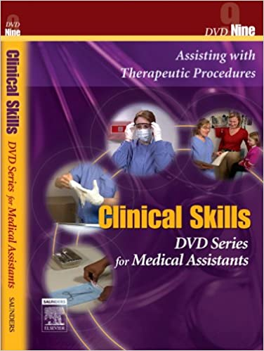 Book Saunders Clinical Skills for Medical Assistants: Disk Nine: Assisting with Therapeutic Procedures