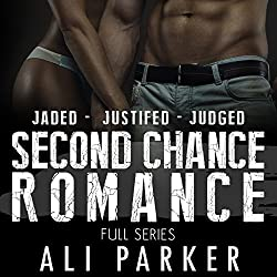 Second Chance Romance Box Set: Jaded - Justified - Judged