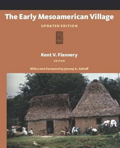 The Early Mesoamerican Village: Updated Edition
