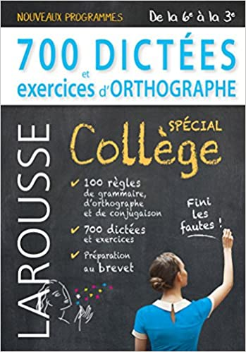 700 dictées et exercices d'orthographe