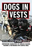 Dogs in Vests: Empowering Narratives of Families Raising, Training, and Partnering with Service Animals