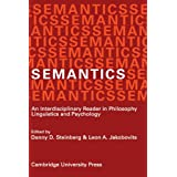 Semantics: An Interdisciplinary Reader in Philosophy, Linguistics and Psychology