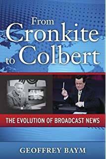 Entertaining politics satiric television and political engagement from cronkite to colbert the evolution of broadcast news fandeluxe Image collections
