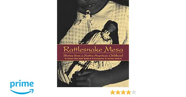 Rattlesnake Mesa: Stories from a Native American Childhood ...