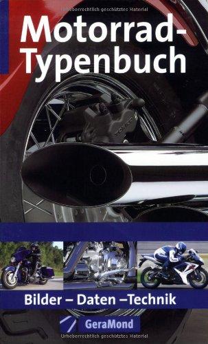 Motorrad-Typenbuch 2007: Bilder-Daten-Technik (GeraMond)