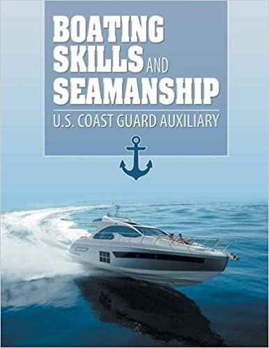 Boating skills and seamanship us coast guard auxiliary boating skills and seamanship us coast guard auxiliary 9781607968825 amazon books fandeluxe Gallery