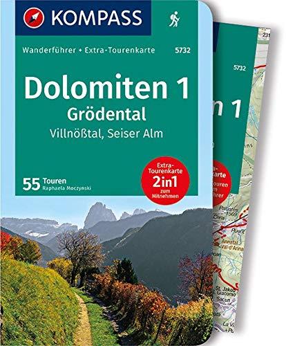 Dolomiten 1, Grödental, Villnößtal, Seiser Alm: Wanderführer mit Extra-Tourenkarte 1:35.000, 55 Touren, GPX-Daten zum Download (KOMPASS-Wanderführer, Band 5732)