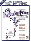 img - for [(The Student Prince in Heidelberg )] [Author: Dorothy Donnelly] [Jul-1999] book / textbook / text book