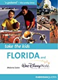 img - for Florida (Take the Kids) by Melanie Dakin (2005-09-01) book / textbook / text book