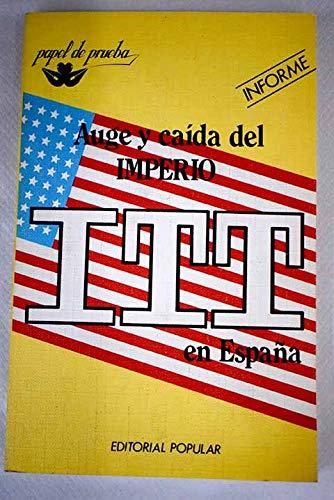 Auge y caída del imperio ITT en España: informe: Amazon.es: Libros