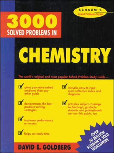 3,000 Solved Problems In Chemistry (Schaum's Solved Problems Series) por David Goldberg