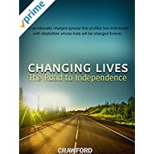Changing Lives: The Road To Independence