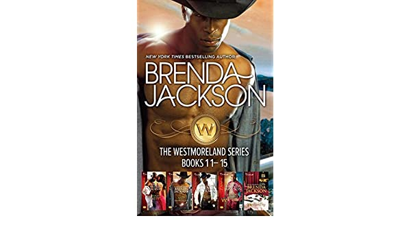 Brenda Jacksons Westmorelands Series Books 11 15spencers